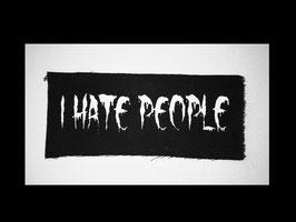 I HATE PEOPLE - Aufnäher