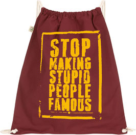 Stop making Stupid People Famous - Gymbag