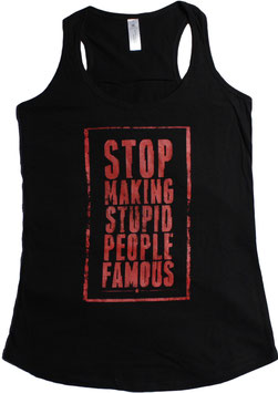 Stop making... Tanktop
