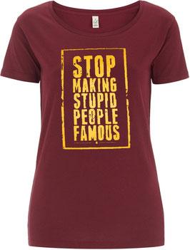 Stop making... Girl Shirt