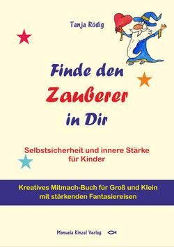 """Kreatives Mitmachbuch """"Finde den Zauberer in Dir"""""""
