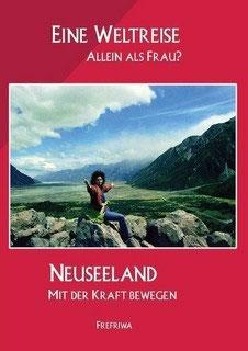 Reiseerzählug über Neuseeland E-Buch 222 Seiten
