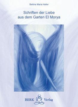 """Buch """"Die Schriften der Liebe aus dem Garten von El Morya"""""""