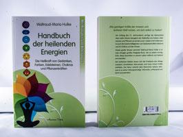 Das Handbuch der heilenden Energien