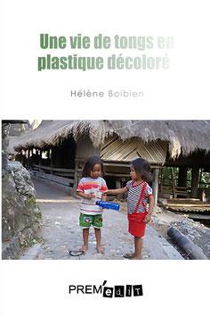 Une vie de tongs en plastique décoloré- Hélène Boibien