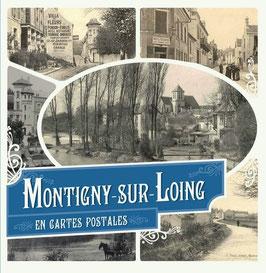 Montigny-sur-Loing en cartes postales - Jeanne Virion, Jean-Pierre Dechet et Denis Lazaro
