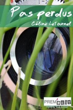 Pas perdus - Céline Letournel