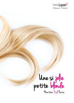 Une si jolie petite blonde - Martine Dal Farra