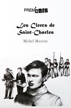 Les Clercs de Saint Charles- Michel Morette