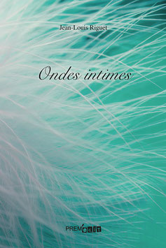 Ondes intimes - Jean-Louis Riguet