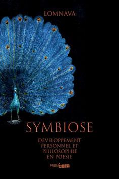 SYMBIOSE, Développement personnel et philosophie en poésie - LOMNAVA