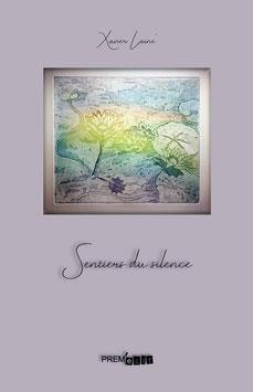 Sentiers du silence - Xavier Lainé