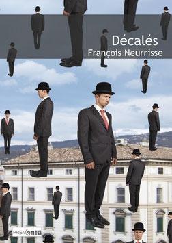 Décalés - François Neurrisse