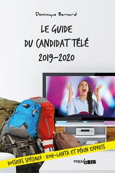 Le guide du candidat télé 2019-2020 - Dominique Bernard