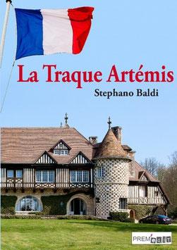 La Traque Artémis - Stephano Baldi
