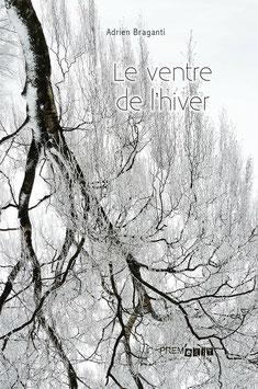 Le ventre de l'hiver - Adrien Braganti