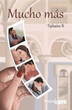 Mucho más- Tiphaine B.