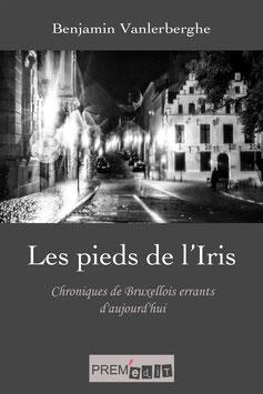 Les pieds de l'Iris - Benjamin Vanlerberghe