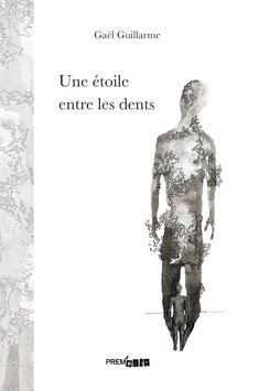 Une étoile entre les dents - Gaël Guillarme