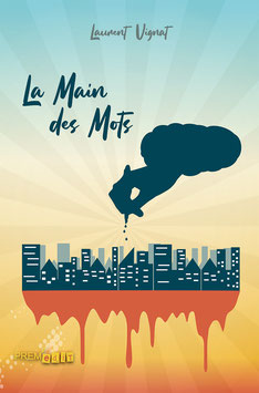 La Main des Mots - Laurent Vignat
