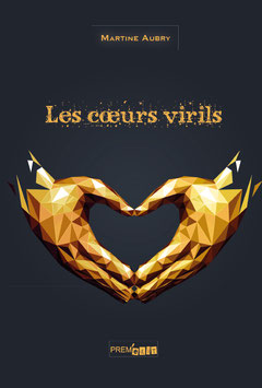 Les coeurs virils - Martine Aubry