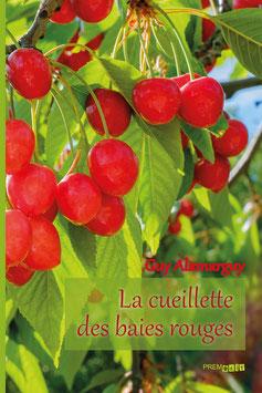 Guy Alamarguy - La cueillette des baies rouges