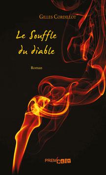 Le Souffle du diable - Gilles Cordillot