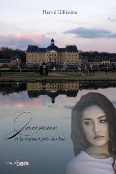 Joanne et la maison près des bois - Hervé Giliénine