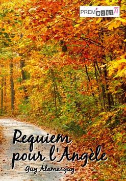 Requiem pour l'Angèle - Guy Alamarguy