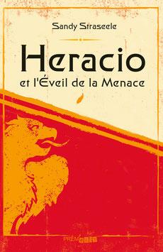 Sandy Straseele - Heracio et l'Éveil de la Menace