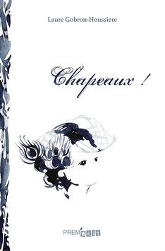Chapeaux ! - Laure Gobron-Houssiere