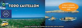 Vision Todo Castellon  (mínimo 8 pax)