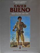 Xavier Bueno - Catalogo Generale I.volume