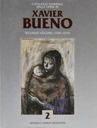 Xavier Bueno - Catalogo Generale II.volume