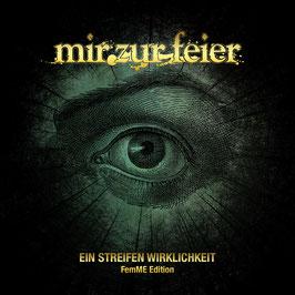 MIR ZUR FEIER - Ein Streifen Wirklichkeit-FemME Edition EP