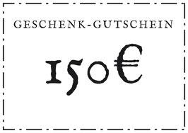 Geschenk-Gutschein - 150€