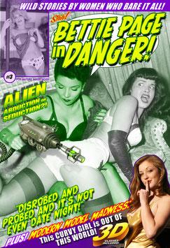 Bettie Page In Danger #3 - Alien Abduction or Seduction?