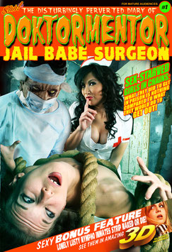 The Disturbingly Perverted Diary of Doktormentor Jail Babe Surgeon #1