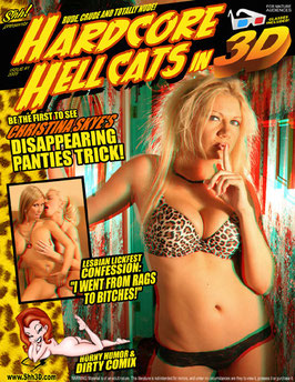 Hardcore Hellcats In 3-D!