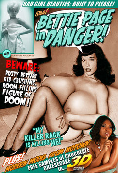 "Bettie Page In Danger #9 - ""My Killer Rack Is Killing Me!"""