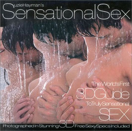 """Sensational Sex"" 3D Guide To Truely Sensational Sex"