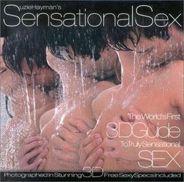 """""""Sensational Sex"""" 3D Guide To Truely Sensational Sex"""