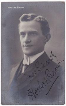 Herbert Brown. Actor singer. Signed postcard