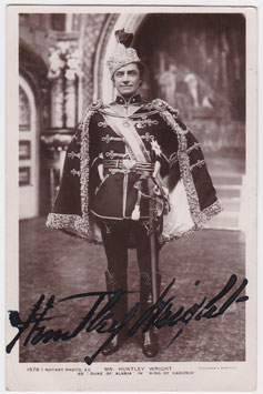 """Huntley Wright """"King Of Cadonia"""" Rotary 1576 I. Signed postcard"""