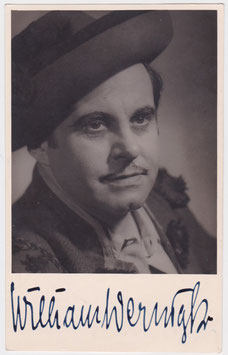 William Wernigk in Carmen. Tenor. Signed photograph