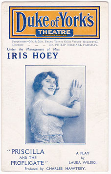 Priscilla and the Profligate. Iris Hoey. Duke of York's Theatre