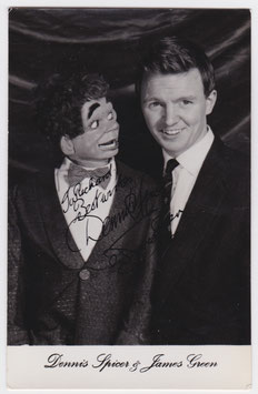 Ventriloquist Dennis Spicer and puppet James Green. Signed photograph