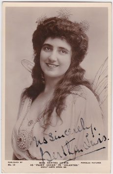 "Bertha Lewis in ""Iolanthe"". Parkslee 12. Signed postcard"