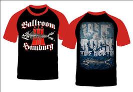 "Ballroom Hamburg - T-Shirt RED SLEEVE ""We rock the North"""