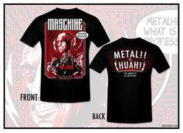"Maschine T-Shirt ""Metal Huah"""